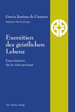 Exerzitien des geistlichen Lebens von Jiménez de Cisneros,  García
