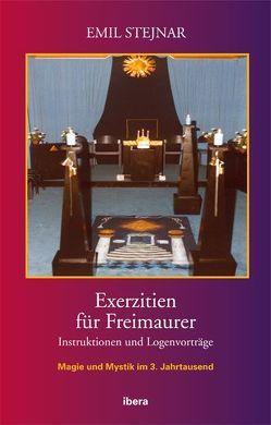 Exerzitien für Freimaurer von Stejnar,  Emil