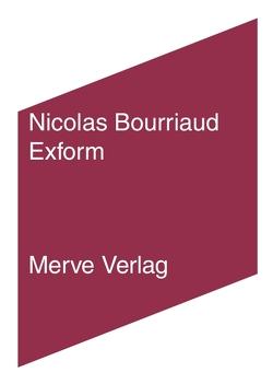 Exform von Bourriaud,  Nicolas, Nickel,  Uli