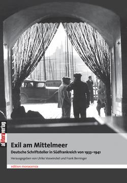 Exil am Mittelmeer von Berninger,  Frank, Voswinckel,  Ulrike