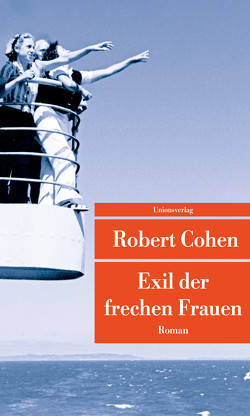 Exil der frechen Frauen von Cohen,  Robert