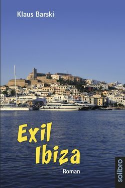 Exil Ibiza von Barski,  Klaus