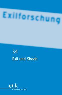 Exil und Shoah von Bannasch,  Bettina, Schreckenberger,  Helga, Steinweis,  Alan E.