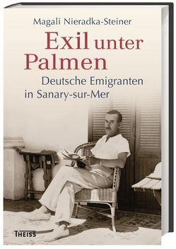 Exil unter Palmen von Nieradka-Steiner,  Magali