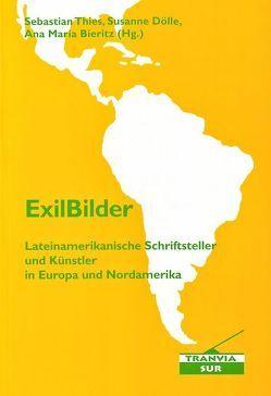 ExilBilder von Bieritz,  Ana M, Dölle,  Susanne, Thies,  Sebastian