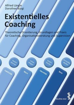 Existentielles Coaching von Bürgi,  Dorothee, Längle,  Alfried