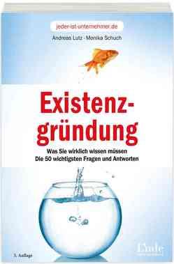 Existenzgründung von Lutz,  Andreas, Schuch,  Monika
