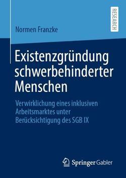 Existenzgründung schwerbehinderter Menschen von Franzke,  Normen