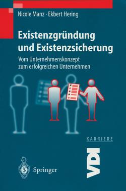 Existenzgründung und Existenzsicherung von Hering,  E., Manz,  N.