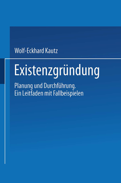 Existenzgründung von Kautz,  Wolf-Eckhard