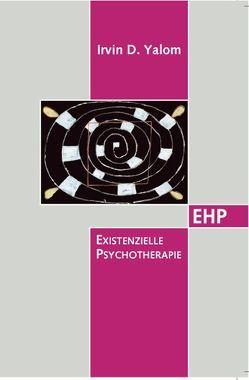 Existenzielle Psychotherapie von Fuhr,  Reinhard, Geuter,  Ulfried, Yalom,  Irvin D.