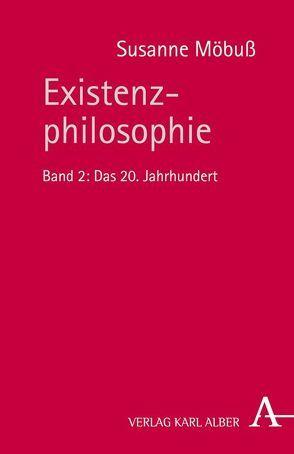 Existenzphilosophie von Möbuß,  Susanne