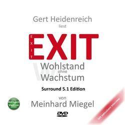 EXIT von Heidenreich,  Gert, Miegel,  Meinhard, Rückemann,  Oliver