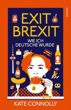 Exit Brexit von Connolly,  Kate, Riesselmann,  Kirsten
