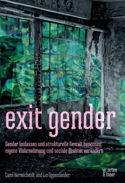 exit gender von hornscheidt,  lann, Oppenländer,  Lio