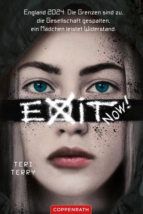 EXIT NOW! von Knese,  Petra, Terry,  Teri