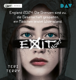 EXIT NOW! von Herms,  Lydia, Oschek,  Monika, Terry,  Teri