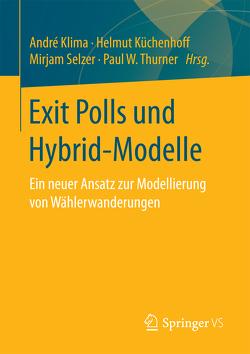 Exit Polls und Hybrid-Modelle von Klima,  André, Küchenhoff,  Helmut, Selzer,  Mirjam, Thurner,  Paul W.