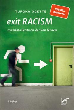 exit RACISM von Ogette,  Tupoka