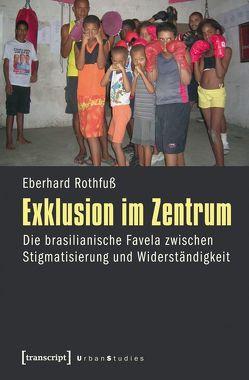 Exklusion im Zentrum von Rothfuss,  Eberhard