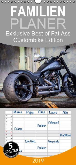 Exklusive Best of Fat Ass Custombike Edition, feinste Harleys mit fettem Hintern – Familienplaner hoch (Wandkalender 2019 , 21 cm x 45 cm, hoch) von Wolf,  Volker