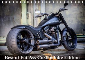 Exklusive Best of Fat Ass Custombike Edition, feinste Harleys mit fettem Hintern (Tischkalender 2019 DIN A5 quer) von Wolf,  Volker