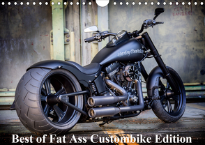 Exklusive Best of Fat Ass Custombike Edition, feinste Harleys mit fettem Hintern (Wandkalender 2020 DIN A4 quer) von Wolf,  Volker