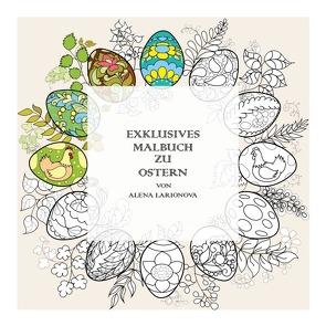 Exklusives Malbuch zu Ostern von Larionova,  Alena