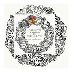 Exklusives Malbuch zu Weihnachten von Larionova,  Alena
