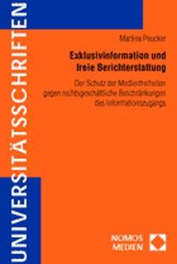 Exklusivinformation und freie Berichterstattung von Peucker,  Martina