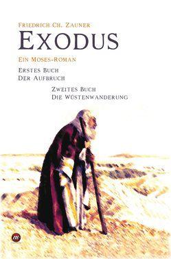 Exodus von Zauner,  Friedrich Ch.
