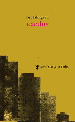Exodus von Meltendorf,  Friederike, Stalingrad,  DJ