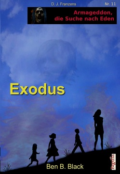 Exodus von Bauer,  Lothar, Black,  Ben B., Franzen,  D. J.