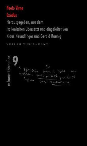 Exodus von Neundlinger,  Klaus, Neundlinger,  Klaus;Raunig,  Gerald, Raunig,  Gerald, Virno,  Paolo