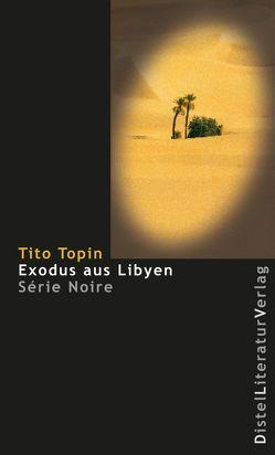 Exodus aus Libyen von Topin,  Tito