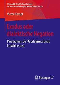 Exodus oder dialektische Negation von Kempf,  Victor