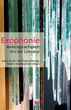 Exophonie von Arndt,  Susan, Naguschewski,  Dirk, Stockhammer,  Robert