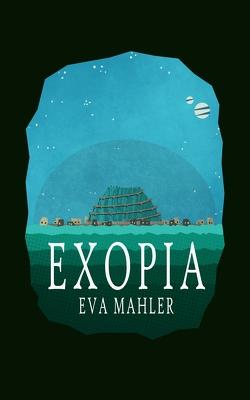 EXOPIA von Mahler,  Eva