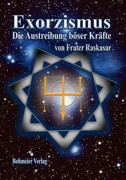 Exorzismus von Raskasar (Frater)