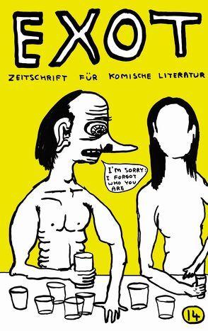 Exot #14 – Zeitschrift für komische Literatur von Kirps,  Francis, Neft,  Anselm, Werner,  Ella Carina, Wirag,  Lino