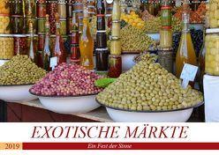 Exotische Märkte (Wandkalender 2019 DIN A2 quer) von Franz,  Ingrid