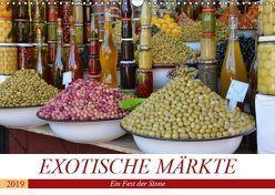 Exotische Märkte (Wandkalender 2019 DIN A3 quer) von Franz,  Ingrid