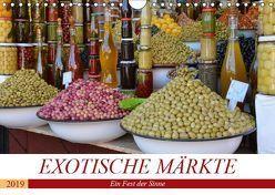 Exotische Märkte (Wandkalender 2019 DIN A4 quer) von Franz,  Ingrid