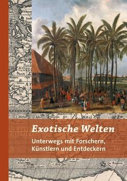 Exotische Welten von Bischoff,  Michael, Lüpkes,  Vera