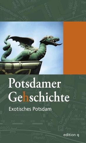 Exotisches Potsdam von Knauer,  Denis, Staś,  Michael, Strohmeier,  Katharina