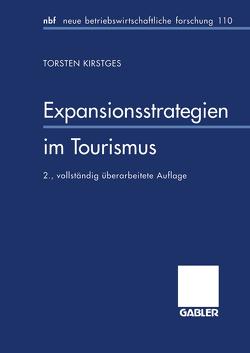 Expansionsstrategien im Tourismus von Kirstges,  Torsten