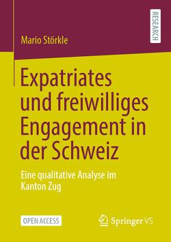 Expatriates und freiwilliges Engagement in der Schweiz von Störkle,  Mario