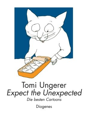 Expect the Unexpected von Ungerer,  Tomi