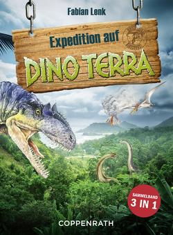 Expedition auf Dino Terra – Sammelband 3 in 1 von Goldschalt,  Tobias, Lenk,  Fabian