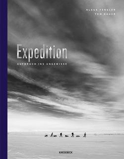 Expedition von Dauer,  Tom, Fengler,  Klaus